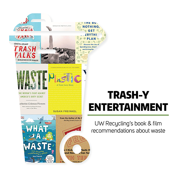 trash-y entertainment book and film recommendations by uw recycling