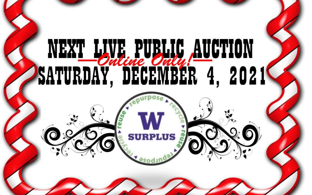 Next live public auction is Saturday December 14, 2021 at 10am Pacifict Time and is online-only